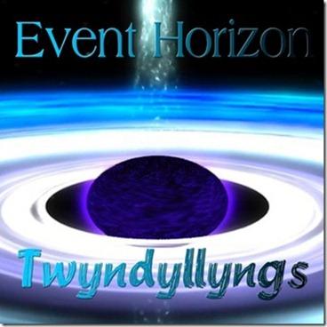 Twyndyllyngs-EventHorizon[1]