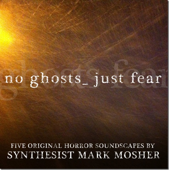 No Ghosts Just Fear cover