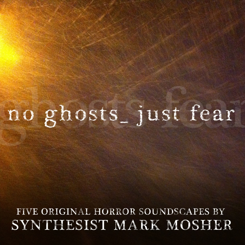 "Thoughts on  Simplification of Digital Distribution + Reissue of my Horror Soundtrack Album ""No Ghosts. Just Fear."""