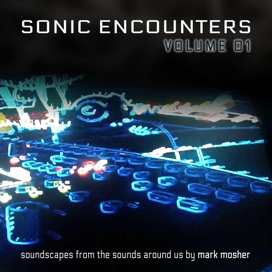 Sonic Encounters Volume 01 Album Cover B3