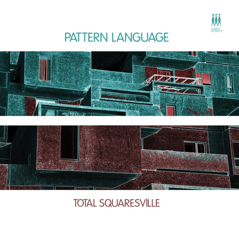 New Electronic Music Release – Total Squaresville by PatternLanguage