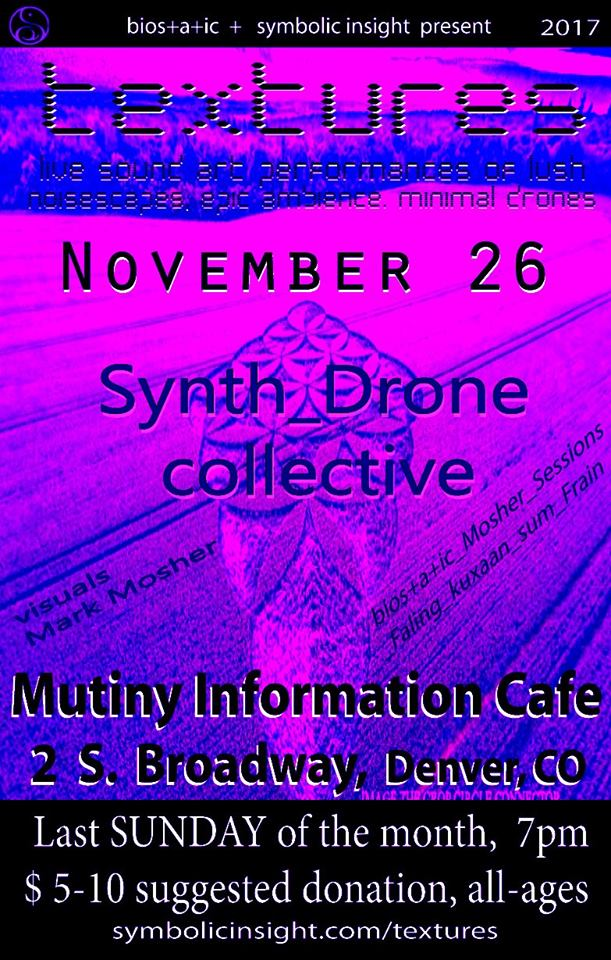 Finish Out Your Thanksgiving Weekend with the Denver Synth_Drone Collective