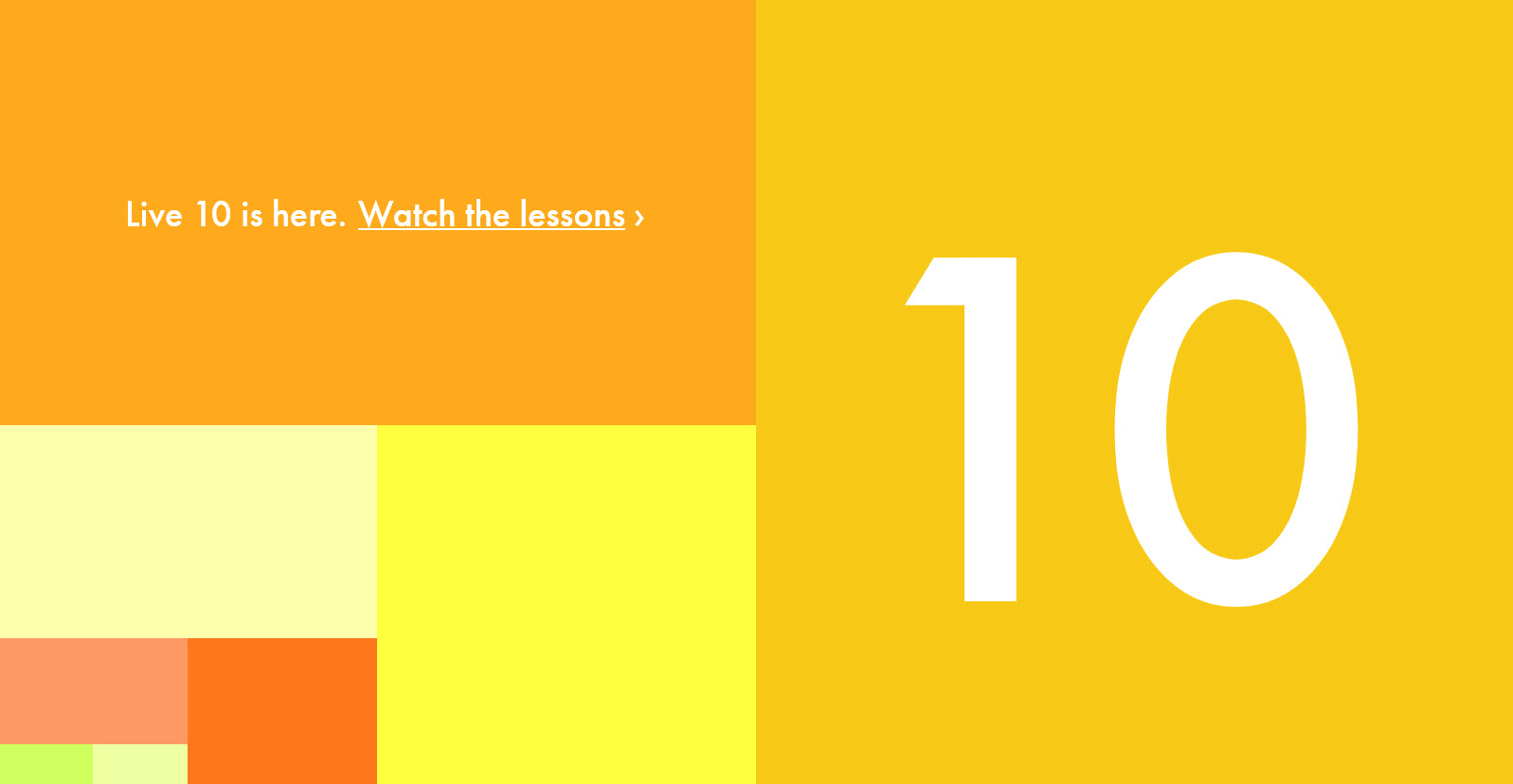 Live 10 is Here – Watch Video Lessons