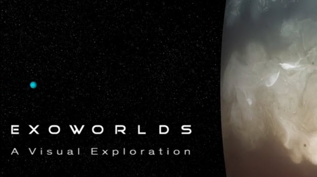 Video: EXOWORLDS a Visual Exploration